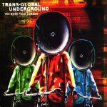 Transglobal Underground – Psycho Karaoke (Mangasouk Mix)